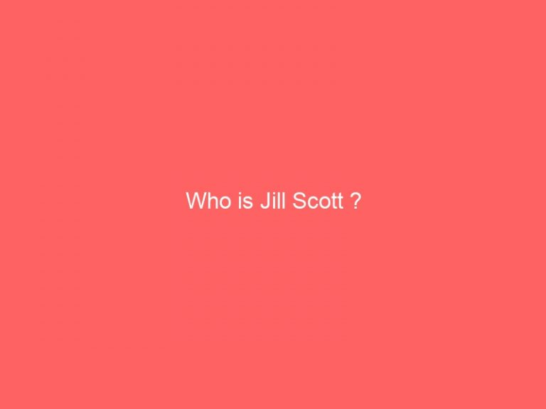 Read more about the article Who is Jill Scott ?